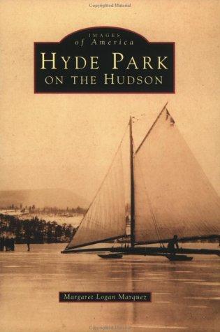 Hyde Park, NY On The Hudson (Images of America (Arcadia Publishing))