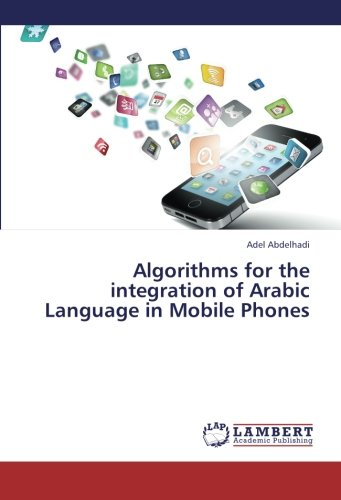 Algorithms for the integration of Arabic Language in Mobile Phones
