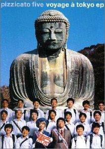 Resultado de imagen para Pizzicato five  Voyage à Tokyo (東京の合唱 Tokyo no gasshō) (2000)