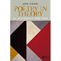 Poetry in Theory: An Anthology 1900-2000 (Blackwell Anthologies)