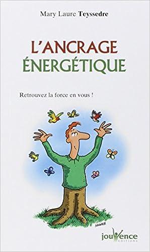 Livre sur l'ancrage énergétique