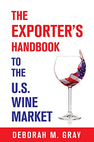 Exporter's Handbook to the US Wine Market  by Deborah M. Gray