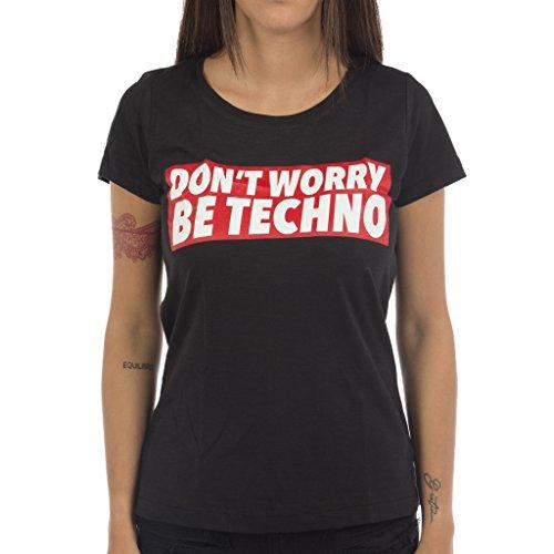 Don't Worry, Be Techno Camiseta Mujer