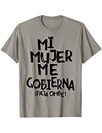 Catracho Honduras Mi mujer me gobierna paja ombe! T-shirt