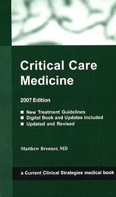 Critical Care Medicine 2007: Matthew Brenner: Amazon com
