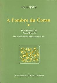 À l'ombre du Coran par Sayyid Qutb