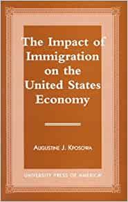 The Effects of Immigration on the United States' Economy