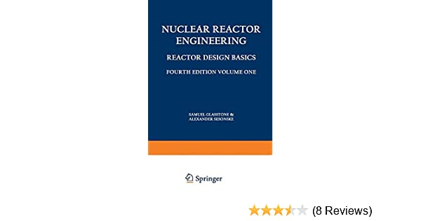 Nuclear reactor engineering reactor design basicsreactor systems nuclear reactor engineering reactor design basicsreactor systems engineering samuel glasstone alexander sesonske 9781461575276 amazon books fandeluxe Images