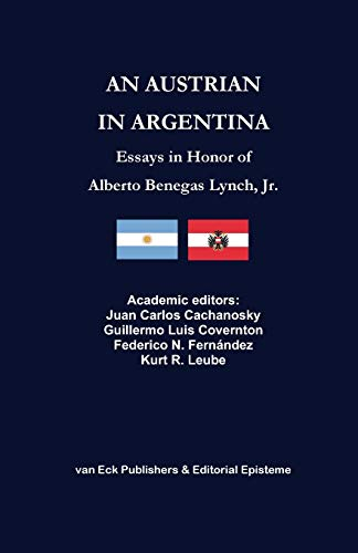Book : An Austrian in Argentina: Essays in Honor of Alber...