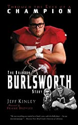Through The Eyes of a Champion - The Brandon Burlsworth Story