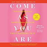 Come As You Are: Revised and Updated: The