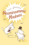 Moominsummer Madness (Moomins Fiction)