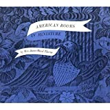 American Rooms in Miniature, James W. Thorne, 086559001X