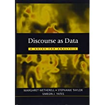 Discourse as Data: A Guide for Analysis