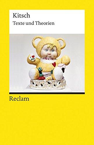 Kitsch: Texte und Theorien (Reclams Universal-Bibliothek)