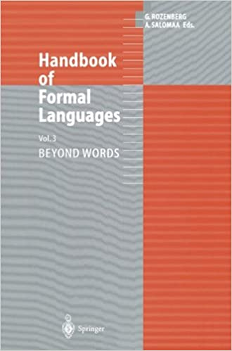 Handbook of Formal Languages: Volume 3 Beyond Words