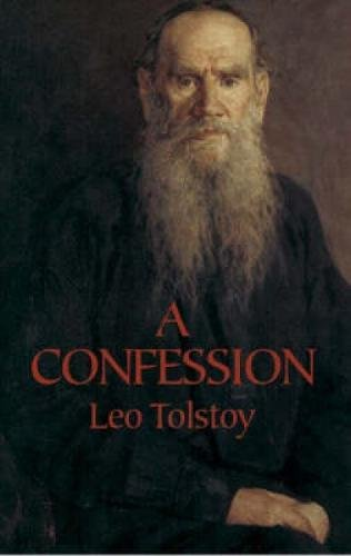 A Confession (Dover Books on Western Philosophy)