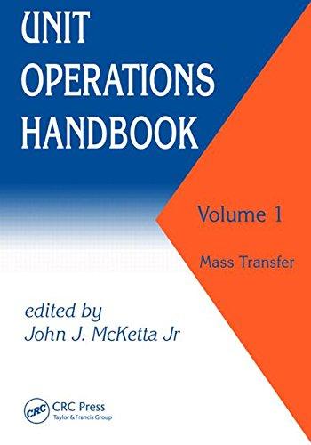 Unit Operations Handbook, Vol. 1: Mass Transfer -
