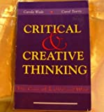 Critical and Creative Thinking : The Case of Love and War, Wade, Carole and Tavris, Carol, 0065017536