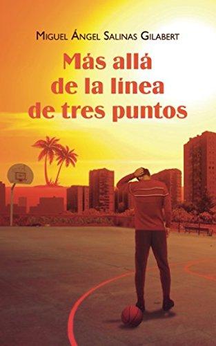 Más allá de la línea de tres puntos Tapa blanda – 25 nov 2017 Independently published 1973378043 Fiction / Satire Fiction / Urban