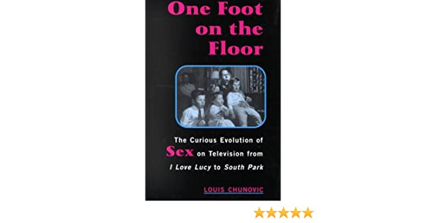 One foot on the floor the curious evolution of sex