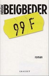 99 francs, Beigbeder, Frédéric