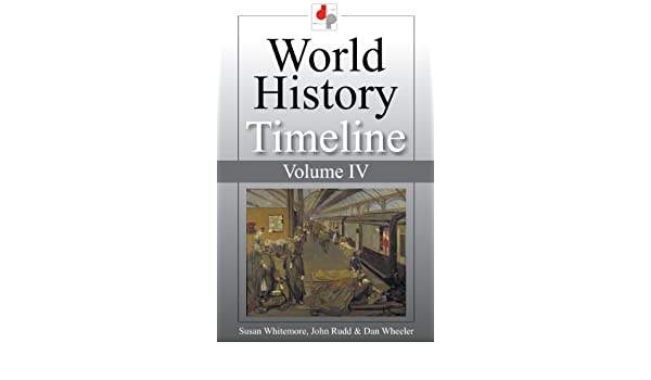 Amazon com: World History Timeline - Volume IV - From the