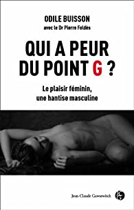 Qui a peur du point G ? par Odile Buisson