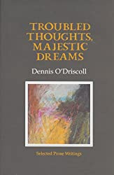 Troubled Thoughts, Majestic Dreams: Selected Prose Writings