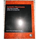 Inclusive Classrooms : Video Cases on CD-ROM: Activity and Learning Guide, Bauer, Anne M. and Kroeger, Steve, 0131136283