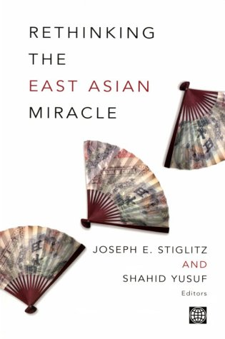 rethinking-the-east-asian-miracle-world-bank-publication
