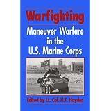 Warfighting: Maneuver Warfare in the U.S. Marine Corps