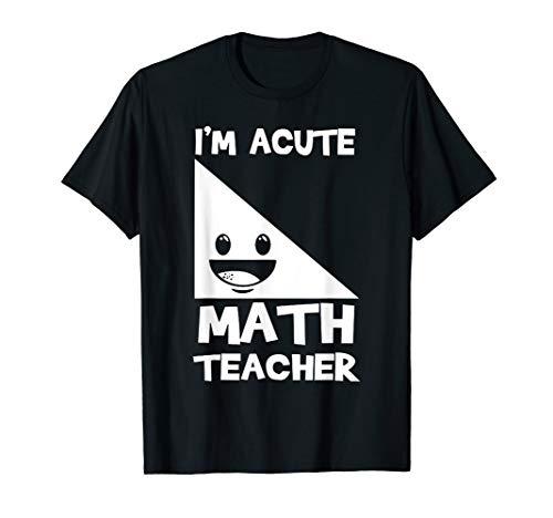 I'm Acute a cute Math Teacher Tshirt Funny Math Teacher Gift T-Shirt (Eureka Math Grade 3 Module 2 Answer Key)