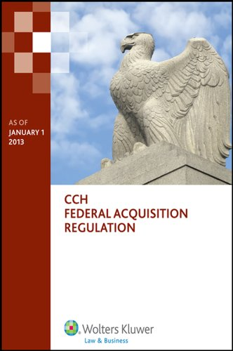 Federal Acquisition Regulation (FAR) as of January 1, 2013
