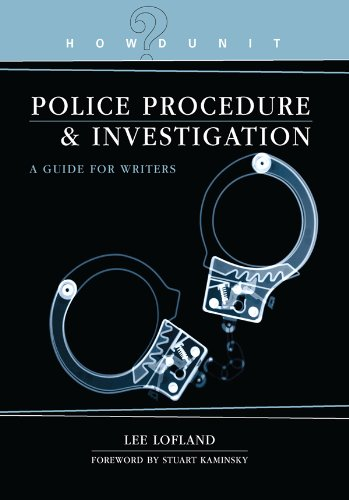 Howdunit Book of Police Procedure and Investigation: A Guide for Writers