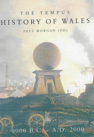 History of Wales: The Tempus : 25,000 B.C-A.d 2000