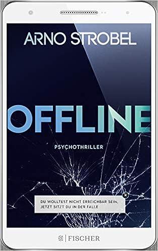5 Tage Offline. Psycho-Thriller