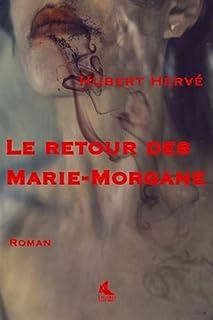 Le retour des Marie-Morgane