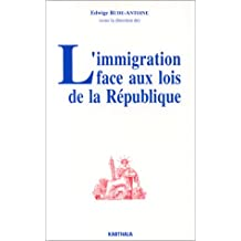L'immigration Face Aux Lois de la Republique