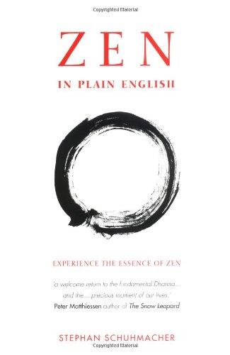 Zen in Plain English: Explaining the Essence of Zen