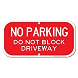 No Parking - Do Not Block Driveway Sign, 6