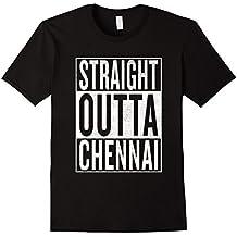 straight outta Chennai Great Travel & Gift Idea T-Shirt