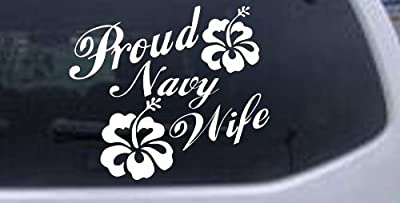 5in X 5.8in White -- Proud Navy Wife Hibiscus Flowers Military Car Window Wall Laptop Decal Sticker