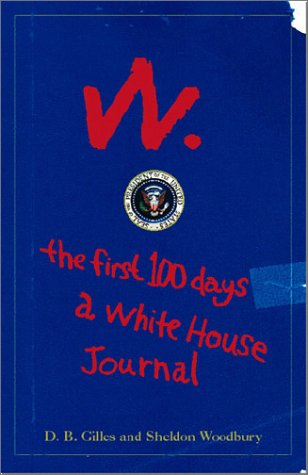 W: The First Hundred Days