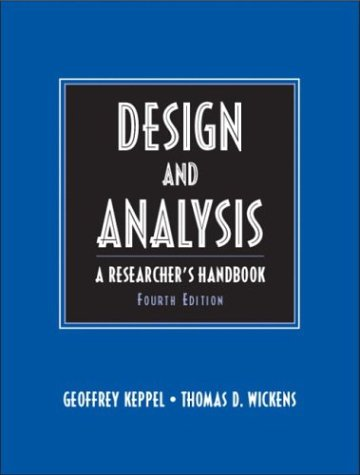 Design and Analysis: A Researcher's Handbook (4th - Design Factorial