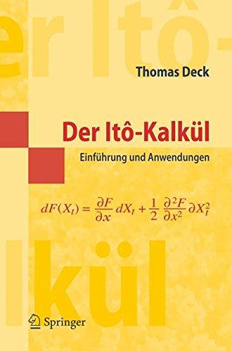 Der Itô-Kalkül: Einführung und Anwendungen (Springer-Lehrbuch Masterclass) (German Edition): Einfuhrung Und Anwendungen