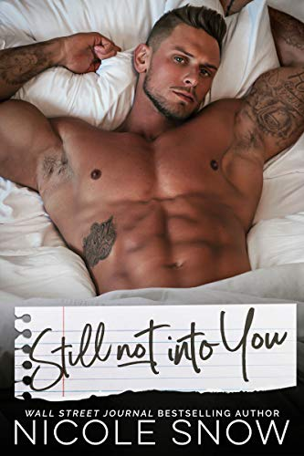 - Still Not Into You: An Enemies to Lovers Romance (Enguard Protectors Book 2)