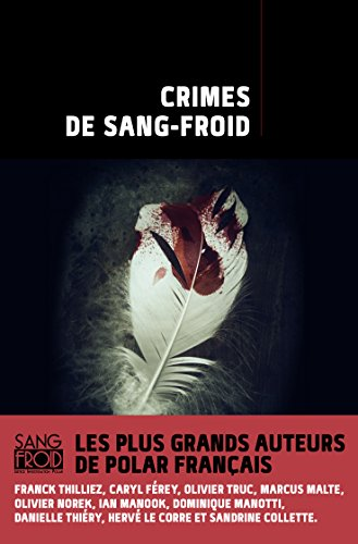 Crimes de sang-froid (ROMANS POLICIER) (French Edition)