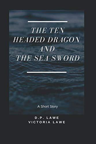 The Ten Headed Dragon and The Sea ()