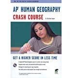 img - for AP Human Geography Crash Course (Advanced Placement (AP) Crash Course) (Paperback) - Common book / textbook / text book